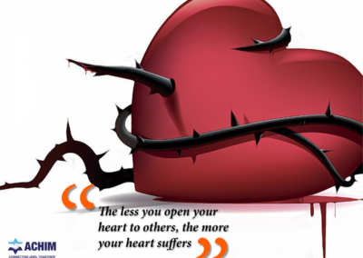 The less you open your heart to others, the more your heart suffers